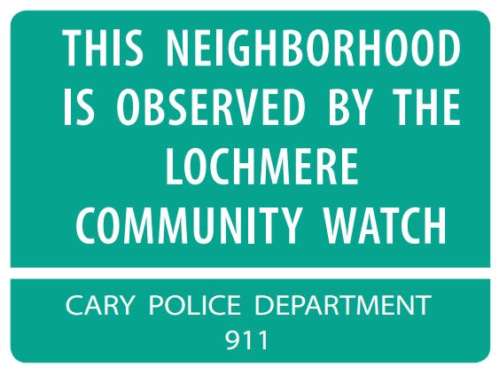 COVID-19 Message From Lochmere's Community Watch Team